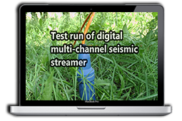 Test run of digital multi-channel seismic streamer