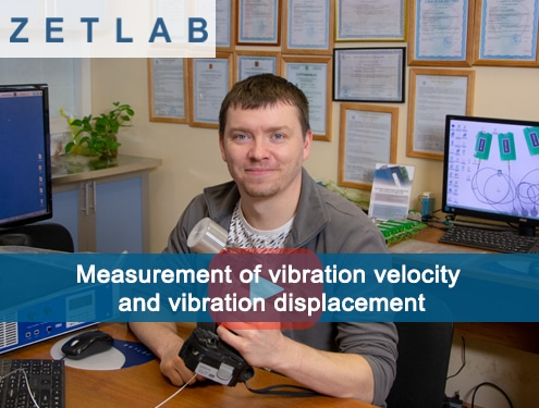 Measurement of vibration velocity and vibration displacement